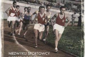 """3. """"Przerwane igrzyska. Niezwykli sportowcy II Rzeczypospolitej"""""""